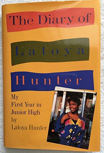 9780517585115: The Diary of Latoya Hunter: My First Year in Junior High