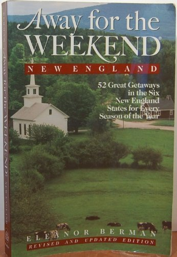 9780517585139: Away For The Weekend (r): New England: Third Edition
