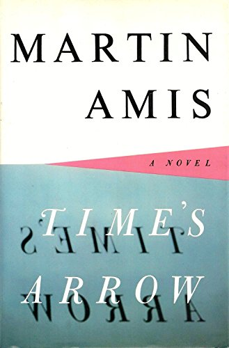 Time's Arrow: Martin Amis