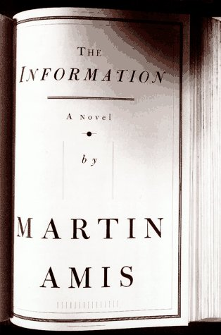 The Information (Signed FIrst Edition): Amis, Martin