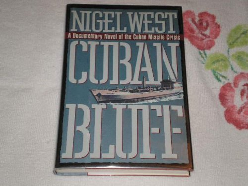 9780517585382: Cuban Bluff: A Documentary Novel of the Cuban Missle Crisis