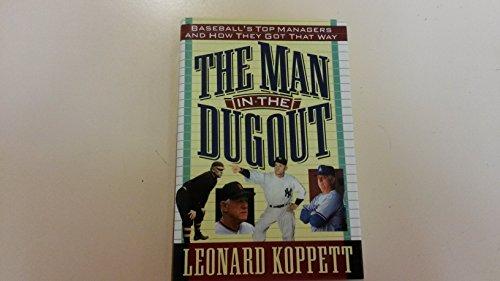 MAN IN THE DUGOUT, THE: Koppett, Leonard