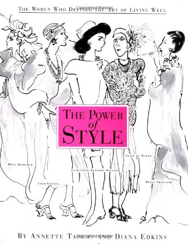 The Power of Style *signed by Author*: Tapert, Annette & Diana Edkins
