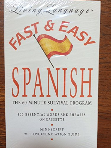 9780517585795: LL Fast & Easy Spanish: The 60-Minute Survival Program (Living language fast & easy)