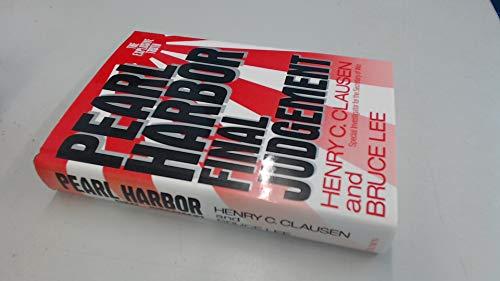 Pearl Harbor: Final Judgement: Henry C. Clausen,
