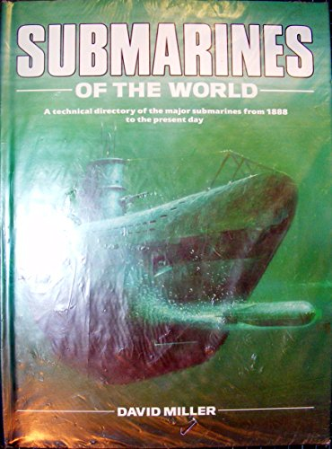 Submarines Of The World: David Miller