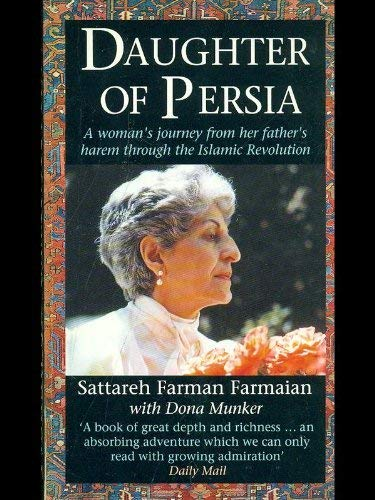 9780517586976: Daughter of Persia: A Woman's Journey from Her Father's Harem Through the Islamic Revolution