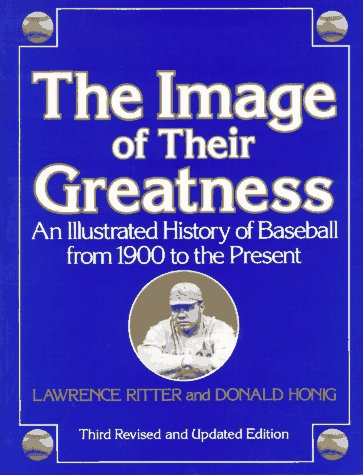 9780517587287: Image of Their Greatness: An Illustrated History of Baseball