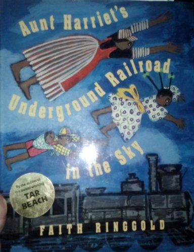 9780517587676: Aunt Harriet's Underground Railroad in the Sky