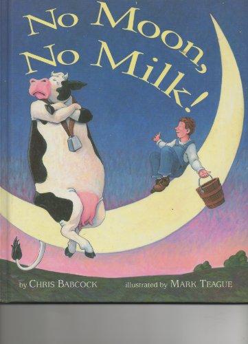 9780517587799: No Moon! No Milk!