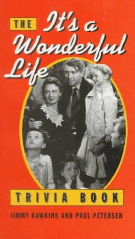 The It's a Wonderful Life Trivia Book: Paul Petersen; Jimmy
