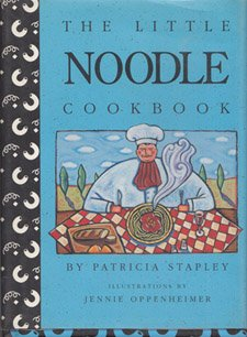 9780517587881: The Little Noodle Cookbook: Illustrations by Jennie Oppenheimer