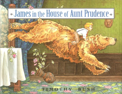 9780517588819: James in the House of Aunt Prudence