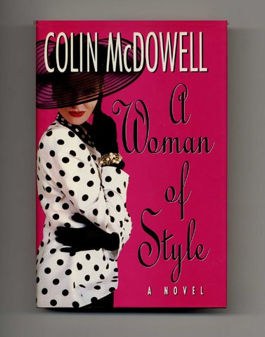 Woman Of Style, A: COLIN MCDOWELL