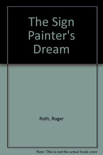 9780517589212 The Sign Painters Dream Abebooks Roger Roth
