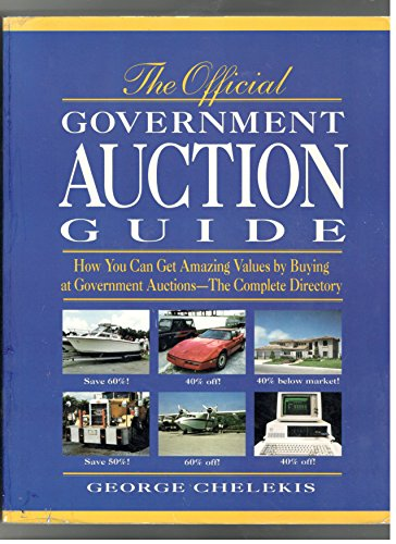 The Official Government Auction Guide: George Chelekis