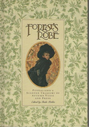 Forest's Robe: Penhaligon's Scented Treasury of Autumn: Pickles, Sheila