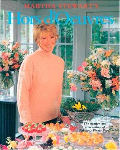 9780517589502: Martha Stewart's Hors D'Oeuvres: The Creation and Presentation of Fabulous Finger Foods