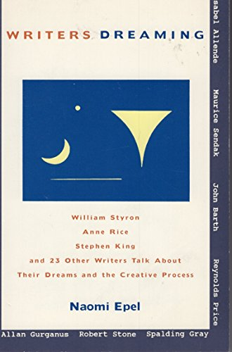 Writers Dreaming: 25 Writers Talk About Their Dreams and the Creative Process (SIGNED)