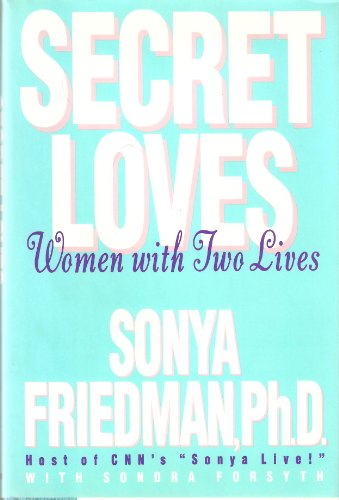 9780517590522: Secret Loves: Women With Two Lives
