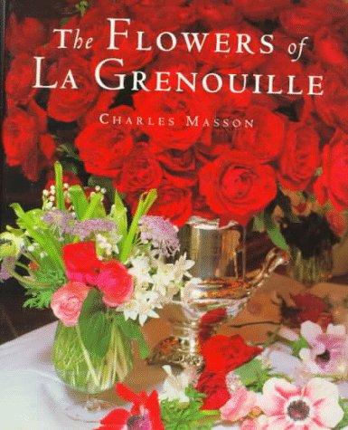 9780517590577: The Flowers of La Grenouille