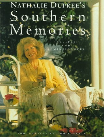9780517590621: Nathalie Dupree's Southern Memories: Recipes and Reminiscences