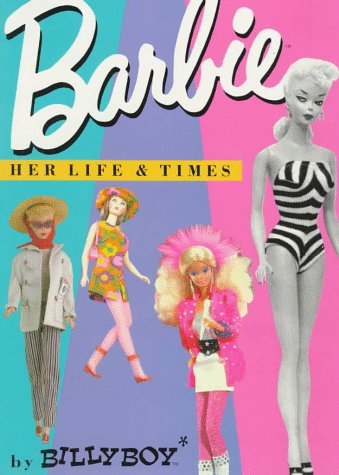 9780517590638: Barbie: Her Life & Times and the New Theater of Fashion