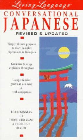 9780517590669: Living Language Conversational Japanese (Living Language Coursebooks)