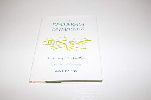 9780517590690: The Desiderata of Happiness: A Collection of Philosophical Poems