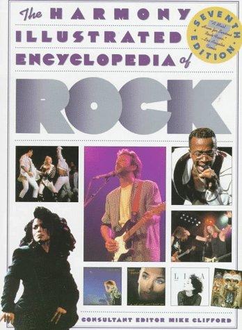 9780517590782: The Harmony Illustrated Encyclopedia of Rock