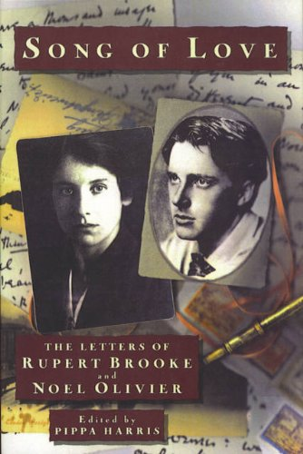 9780517590904: Song Of Love: The Letters of Rupert Brooke and Noel Olivier
