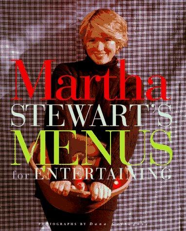 MARTHA STEWART'S MENUS FOR ENTERTAINING: Stewart, Martha