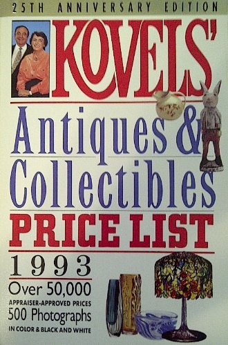 9780517591093: Kovels' Antiques And Collectibles Price List #25 (Kovels' Antiques & Collectibles Price List)