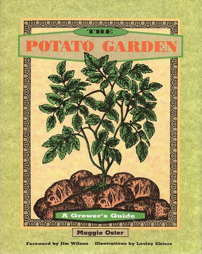 The Potato Garden: A Grower's Guide