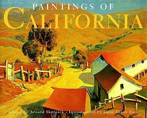 Paintings of California: Skolnick, Arnold; Editor