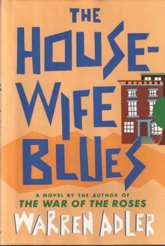 The Housewife Blues.: ADLER, Warren.