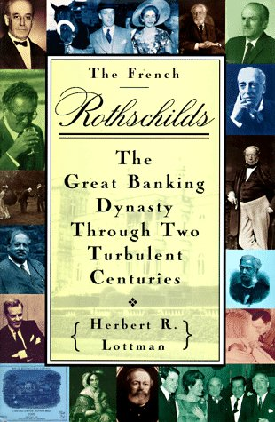 9780517592298: The French Rothschilds: The Great Banking Dynasty Through Two Turbulent Centuries