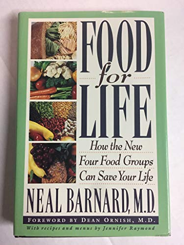 9780517592304: Food for Life: How the New Four Food Groups Can Save Your Life