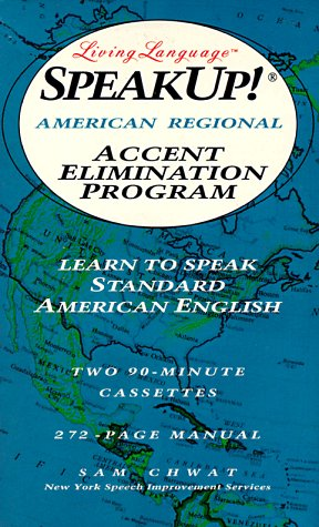 9780517592311: Speak Up!(r): American Regional Accent Elimination Program: Learn to Speak Standard American English (Living Language Speakup!)