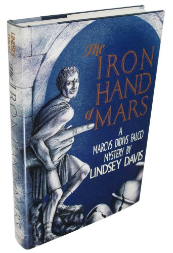 The Iron Hand of Mars ***SIGNED***: Lindsey Davis