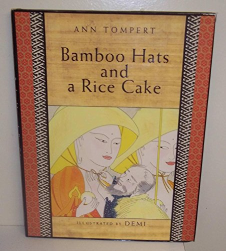 Bamboo Hats and a Rice Cake: Tompert, Ann