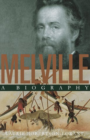 9780517593141: Melville: A Biography