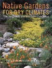 9780517593318: Native Gardens For Dry Climates
