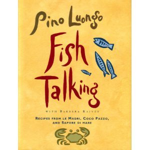Fish Talking: Recipes from le Madri, Coco: Pino Luongo