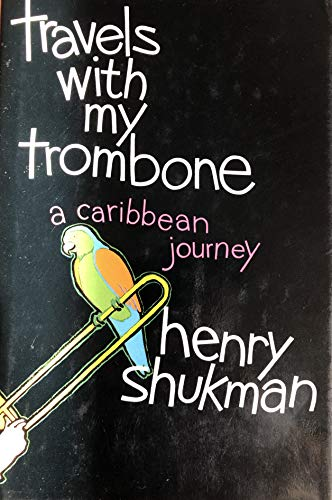 9780517593608: Travels With My Trombone: A Caribbean Journey