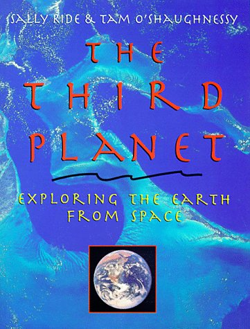 The Third Planet: Exploring Earth from Space