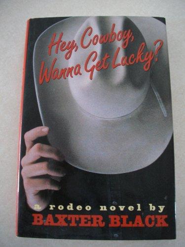 9780517593776: Hey, Cowboy, Wanna Get Lucky?