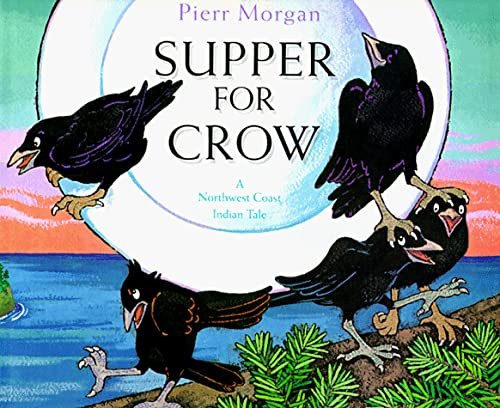9780517593783: Supper for Crow: A Northwest Coast Indian Tale