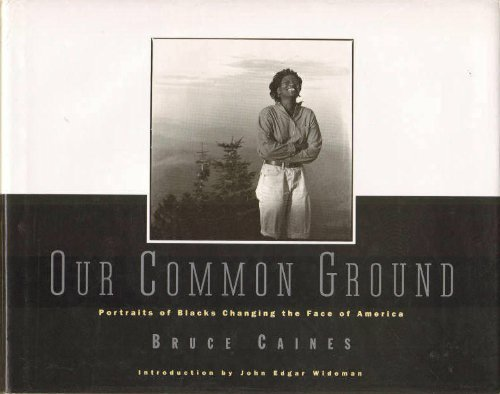 9780517594438: Our Common Ground: Portraits of Blacks Changing the Face of America (Qty & CN$ are ppb)