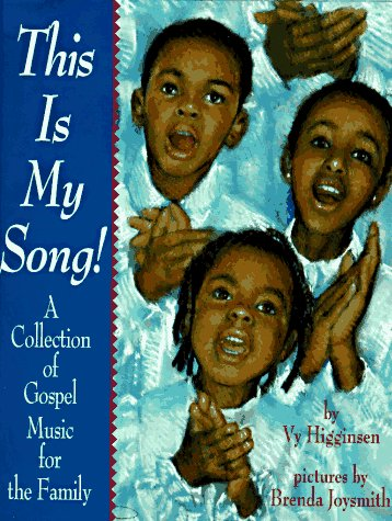 This is My Song: A Collection of: Vy Higginsen